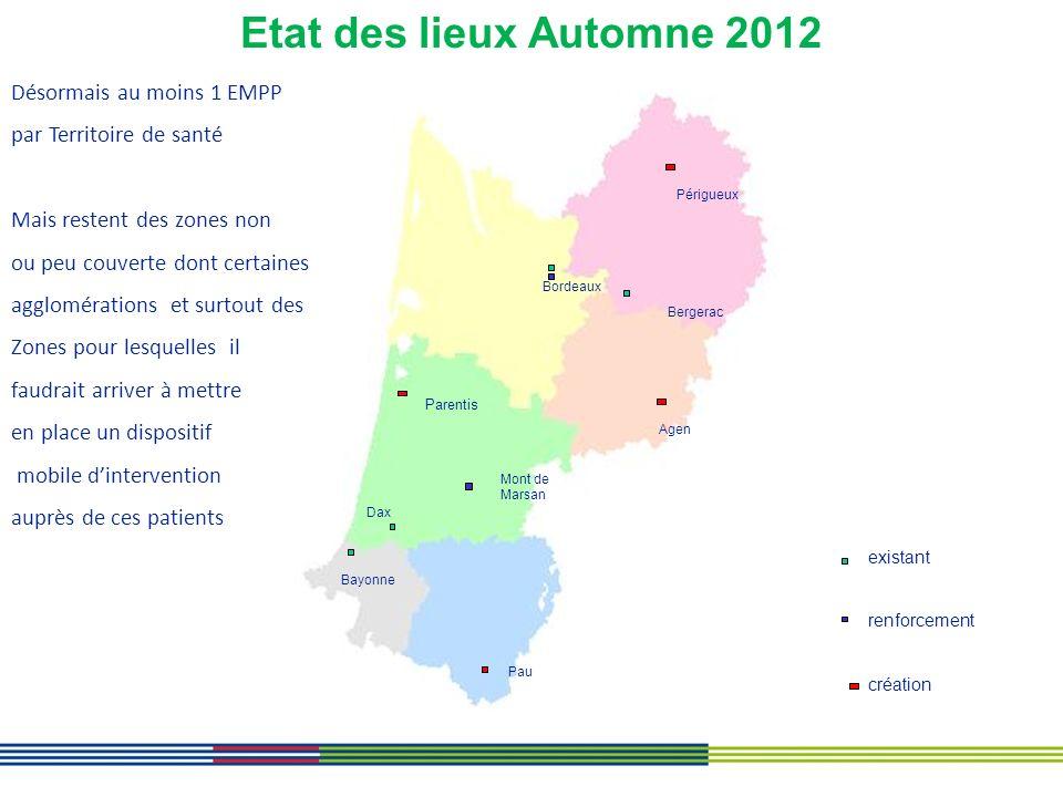 Etat des lieux Automne 2012 existant renforcement création Bordeaux Périgueux Bergerac Agen Mont de Marsan Dax Pau Bayonne Parentis Désormais au moins