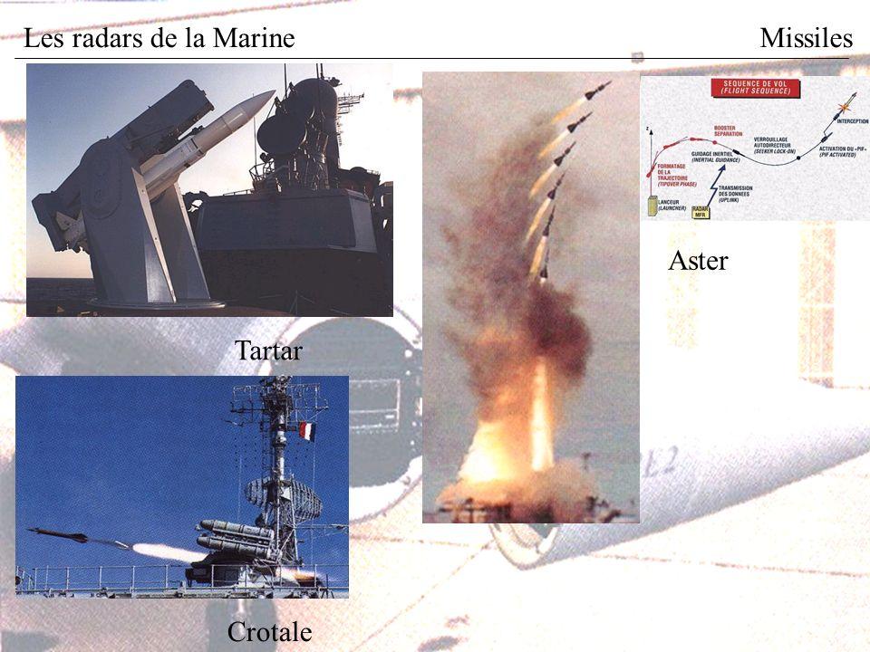 Les radars de la MarineMissiles Aster Tartar Crotale