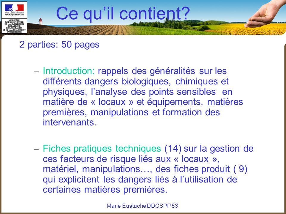 Ce quil contient? 2 parties: 50 pages – Introduction: rappels des généralités sur les différents dangers biologiques, chimiques et physiques, lanalyse