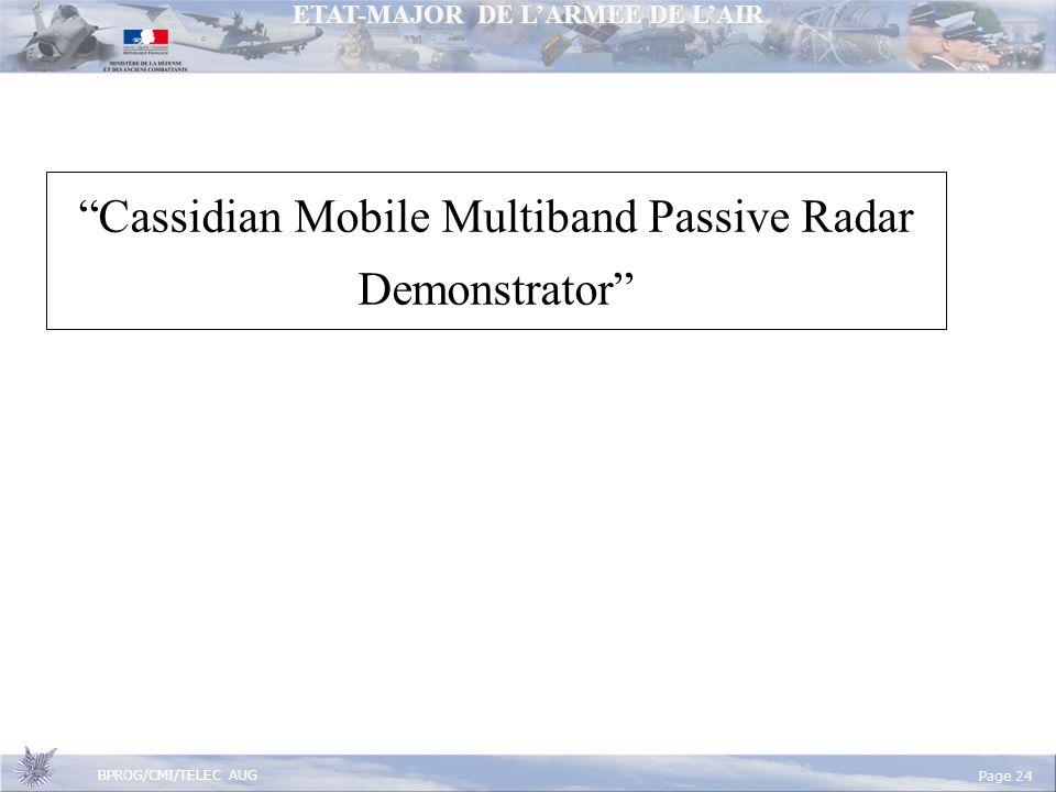 ETAT-MAJOR DE LARMEE DE LAIR BPROG/CMI/TELEC AUG Page 24 Cassidian Mobile Multiband Passive Radar Demonstrator