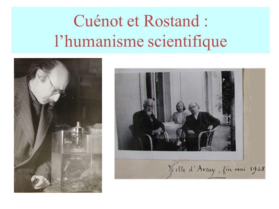 Cuénot et Rostand : lhumanisme scientifique