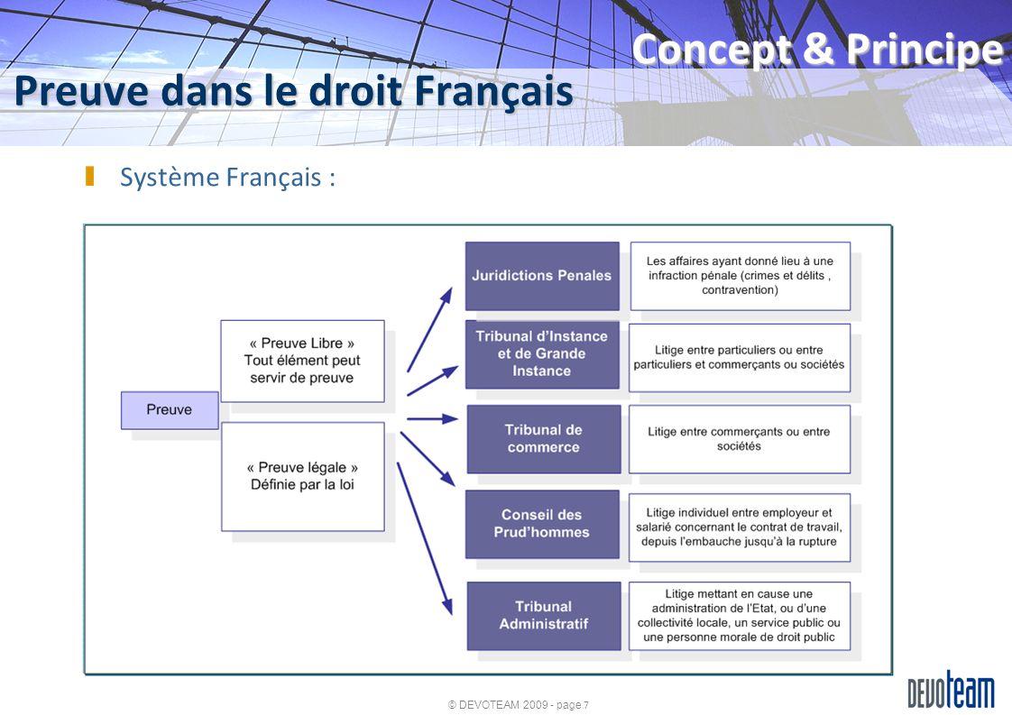 © DEVOTEAM 2009 - page 8 Preuve ou Trace .
