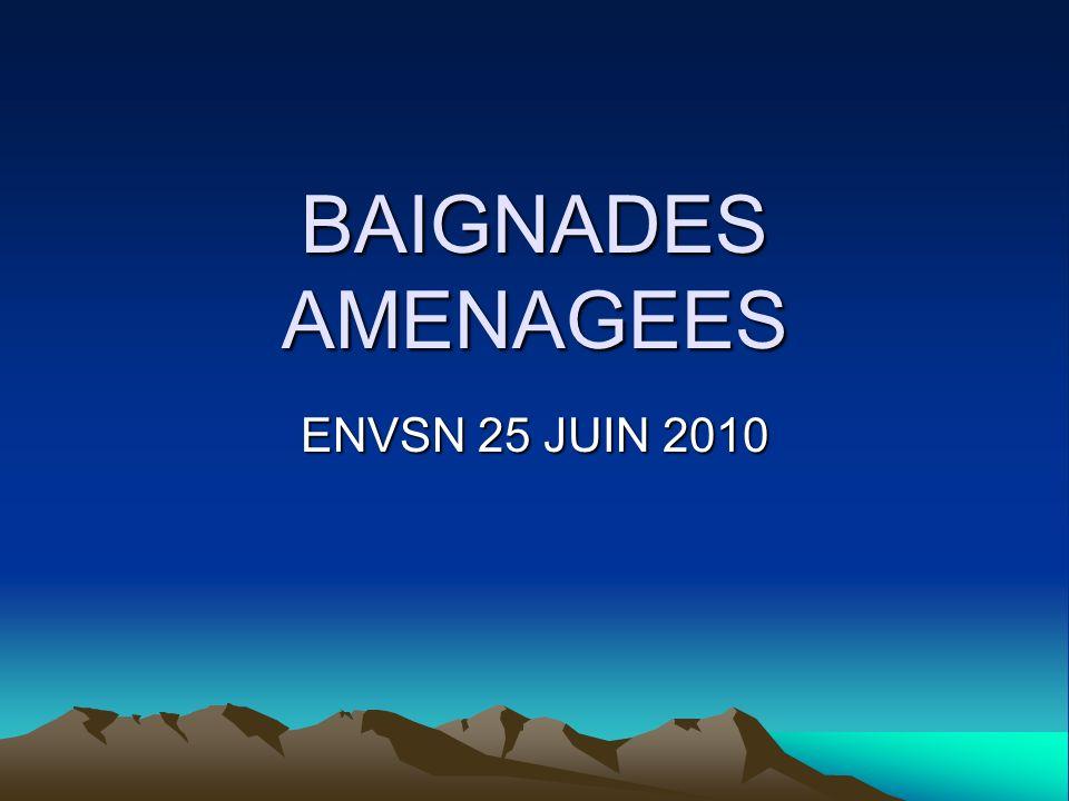 BAIGNADES AMENAGEES ENVSN 25 JUIN 2010