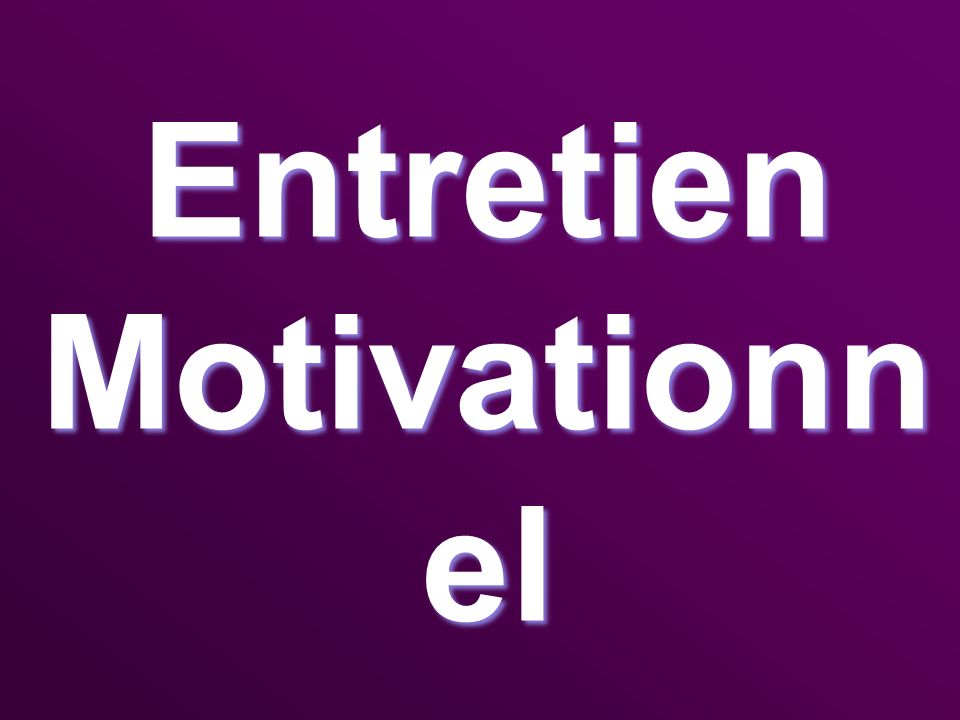 Entretien Motivationn el Entretien Motivationn el