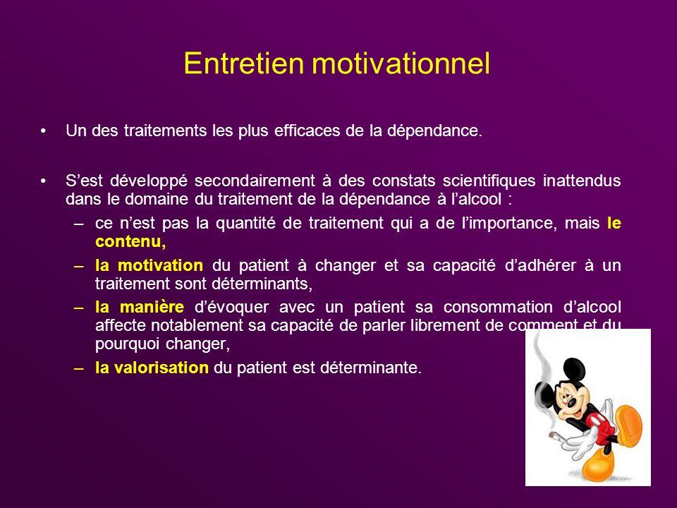 Entretien motivationnel Un des traitements les plus efficaces de la dépendance. Sest développé secondairement à des constats scientifiques inattendus