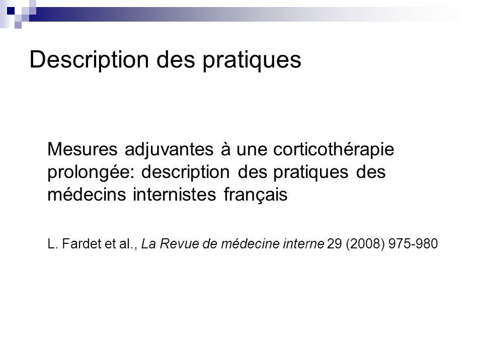 Description des pratiques Mesures adjuvantes à une corticothérapie prolongée: description des pratiques des médecins internistes français L. Fardet et
