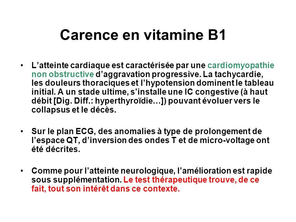 Carence en vitamine B1 Latteinte cardiaque est caractérisée par une cardiomyopathie non obstructive daggravation progressive.