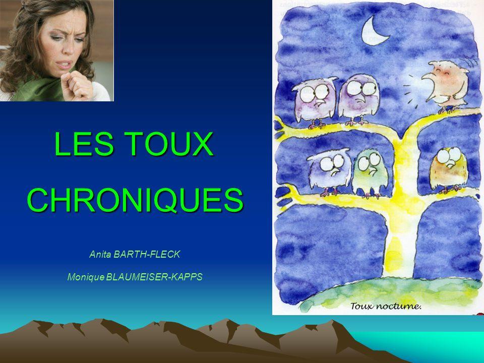 LES TOUX Anita BARTH-FLECK Monique BLAUMEISER-KAPPS CHRONIQUES