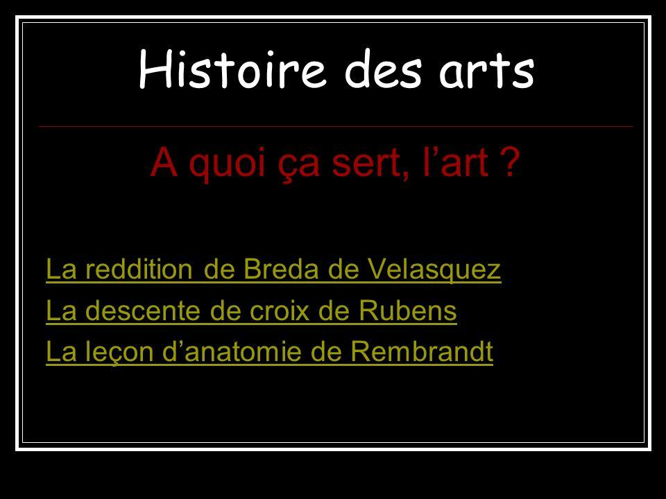 Histoire des arts A quoi ça sert, lart .