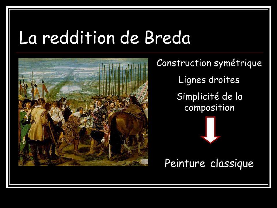 Arrière plan : Breda, ville assiégée pendant 9 mois par les espagnols Premier plan : cérémonie de remise des clés 2 1 Les espagnols catholiques ont vaincus grâce à la supériorité des tercios les hollandais protestants.