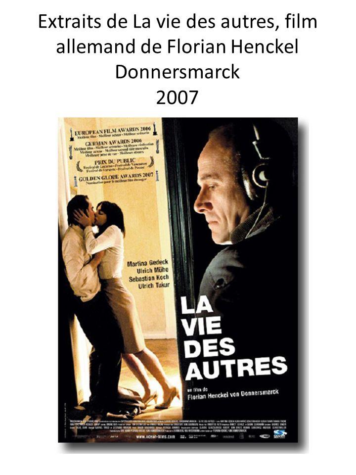Extraits de La vie des autres, film allemand de Florian Henckel Donnersmarck 2007