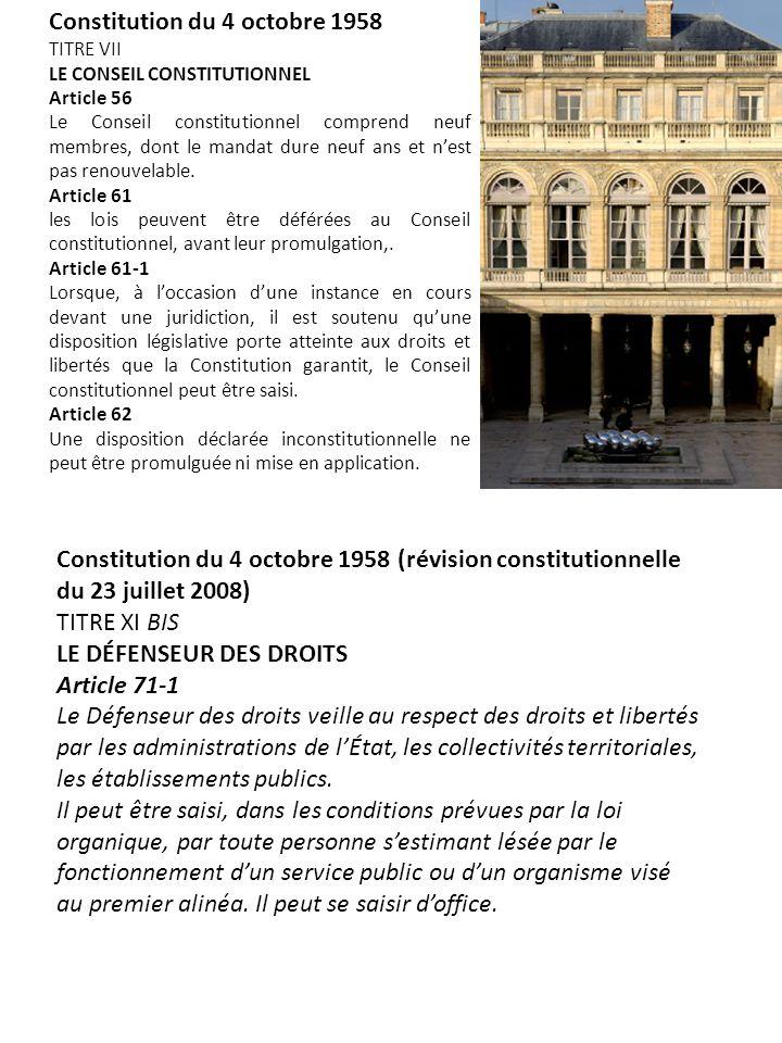 Constitution du 4 octobre 1958 TITRE VII LE CONSEIL CONSTITUTIONNEL Article 56 Le Conseil constitutionnel comprend neuf membres, dont le mandat dure n