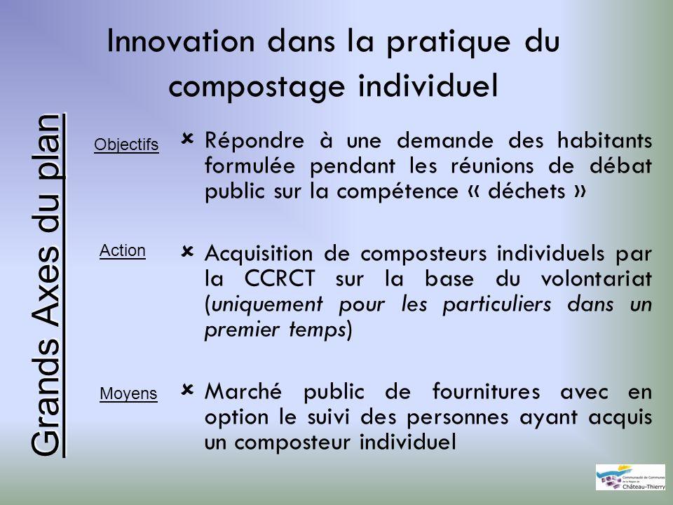 Innovation dans la pratique du compostage individuel Répondre à une demande des habitants formulée pendant les réunions de débat public sur la compéte