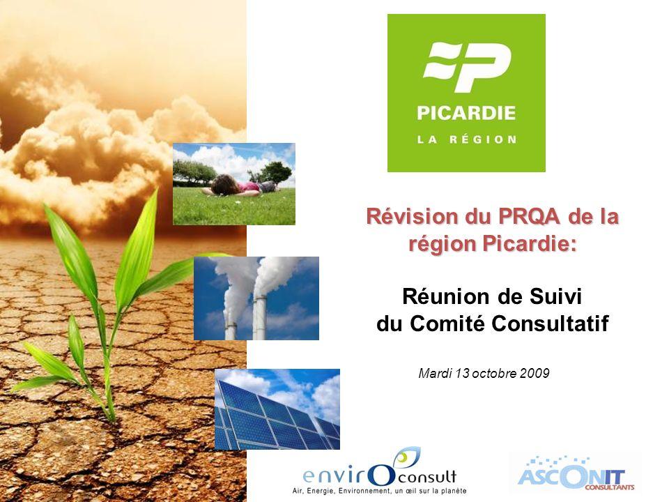 Révision du PRQA de la région Picardie: Réunion de Suivi du Comité Consultatif Mardi 13 octobre 2009