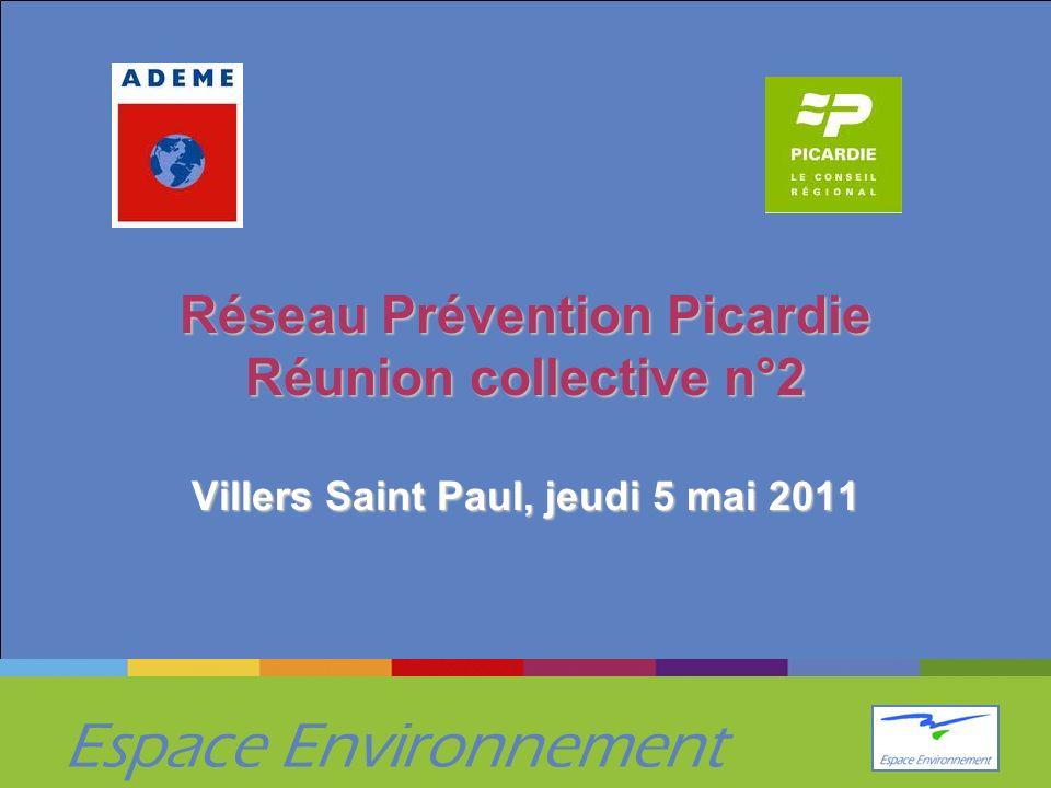 Espace Environnement Réseau Prévention Picardie Réunion collective n°2 Villers Saint Paul, jeudi 5 mai 2011