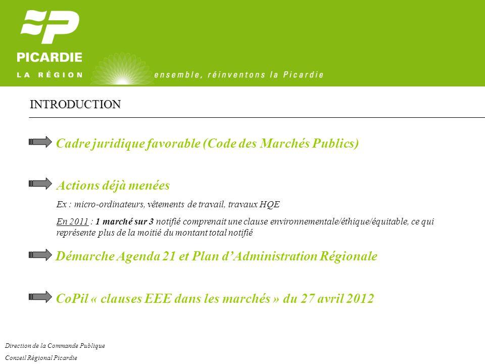 Cadre juridique favorable (Code des Marchés Publics) Actions déjà menées Ex : micro-ordinateurs, vêtements de travail, travaux HQE En 2011 : 1 marché