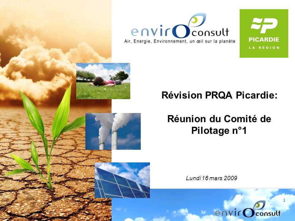 1 Révision PRQA Picardie: Réunion du Comité de Pilotage n°1 Lundi 16 mars 2009