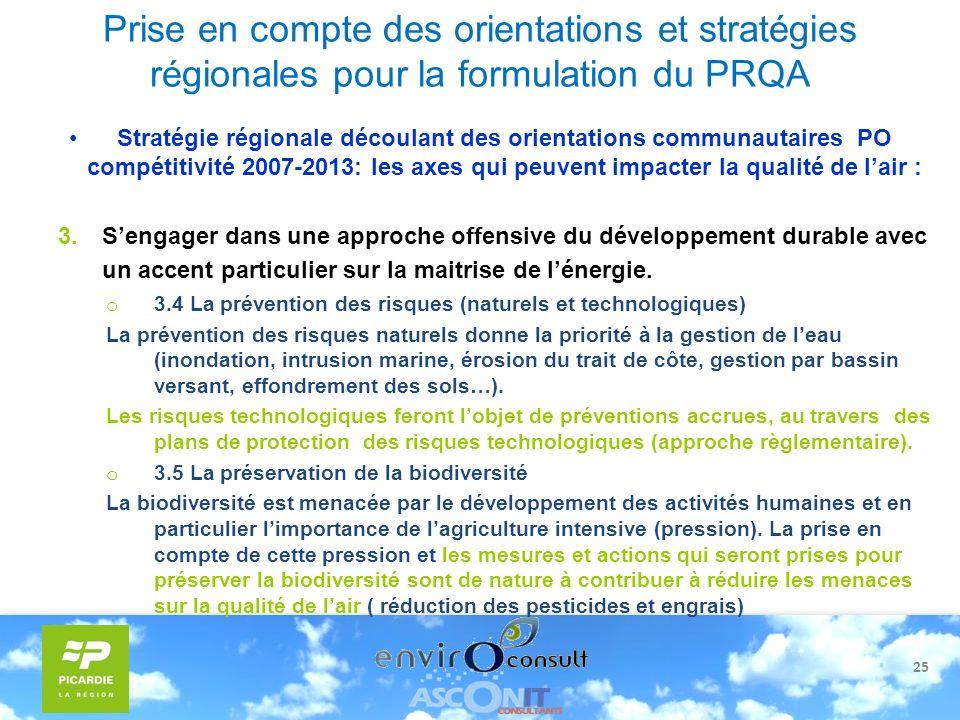 25 Prise en compte des orientations et stratégies régionales pour la formulation du PRQA Stratégie régionale découlant des orientations communautaires