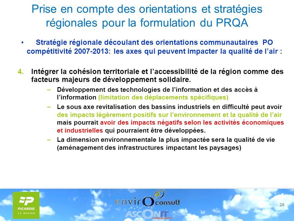 26 Prise en compte des orientations et stratégies régionales pour la formulation du PRQA Stratégie régionale découlant des orientations communautaires