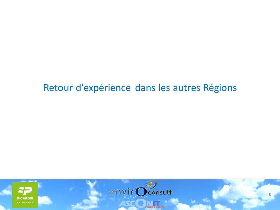 3 Retour d'expérience dans les autres Régions