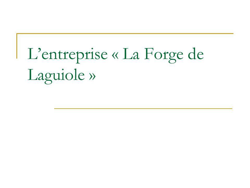 Lentreprise « La Forge de Laguiole »