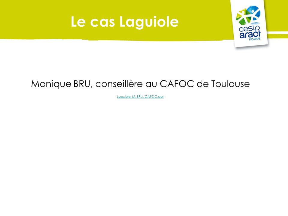 Monique BRU, conseillère au CAFOC de Toulouse Laguiole, M. BRU, CAFOC.ppt Le cas Laguiole