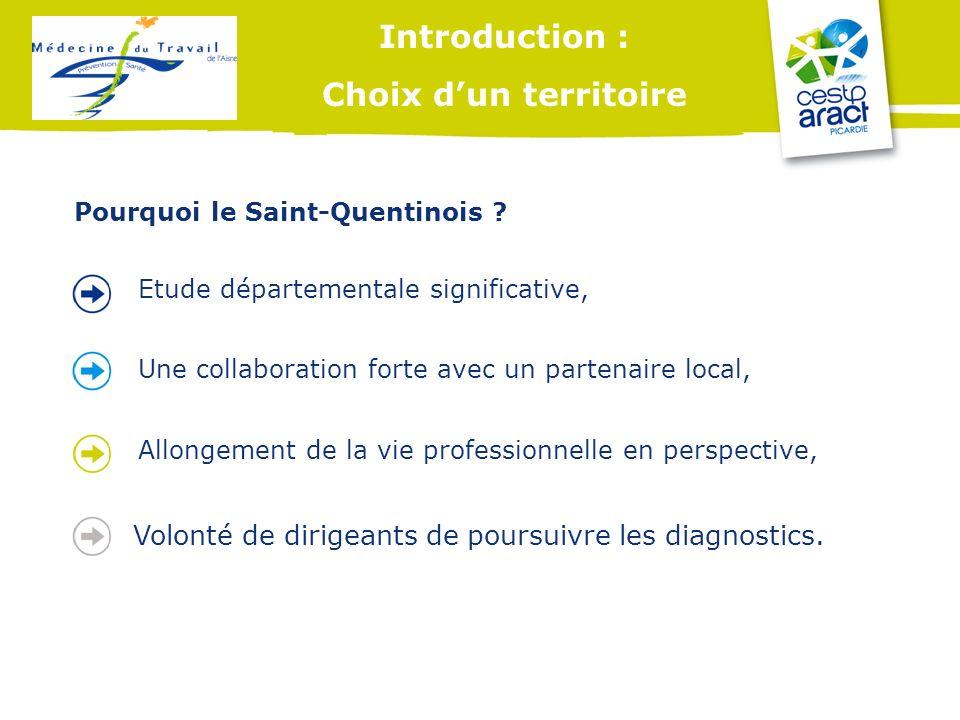 Introduction : Choix dun territoire Etude départementale significative, Une collaboration forte avec un partenaire local, Allongement de la vie profes