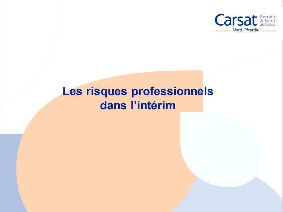 La santé au travail en Picardie - Carsat Nord-Picardie 20 Les risques professionnels dans lintérim