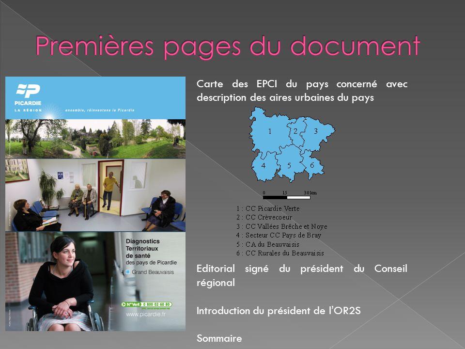 Carte des EPCI du pays concerné avec description des aires urbaines du pays Editorial signé du président du Conseil régional Introduction du président