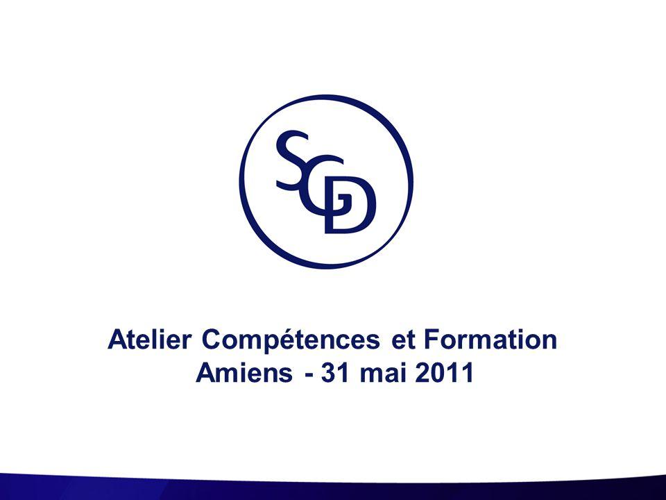 Atelier Compétences et Formation Amiens - 31 mai 2011