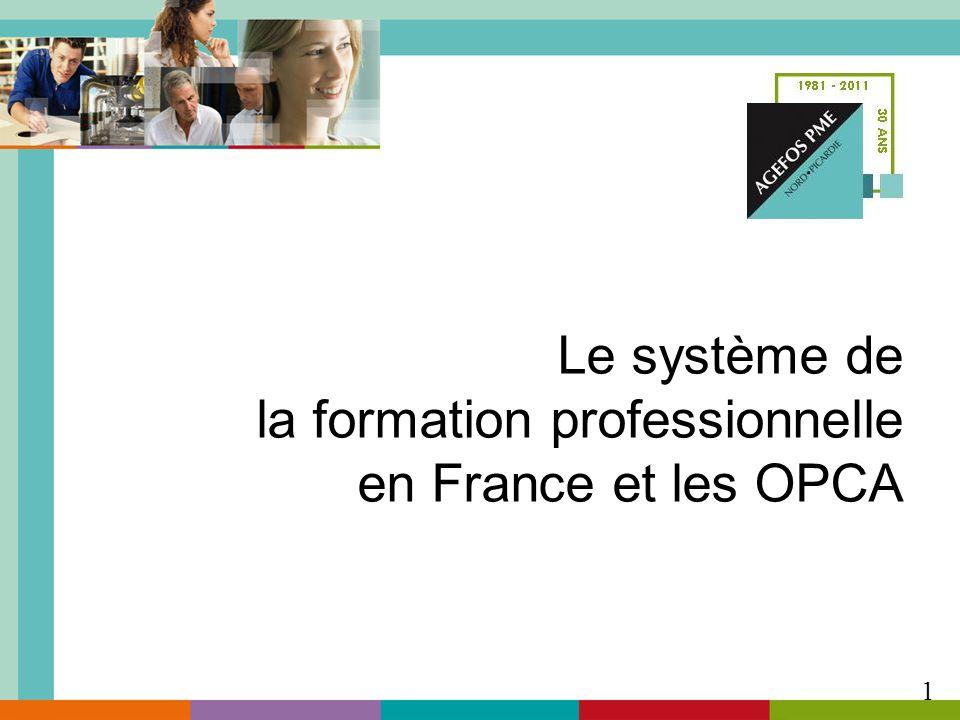Le système de la formation professionnelle en France et les OPCA 1