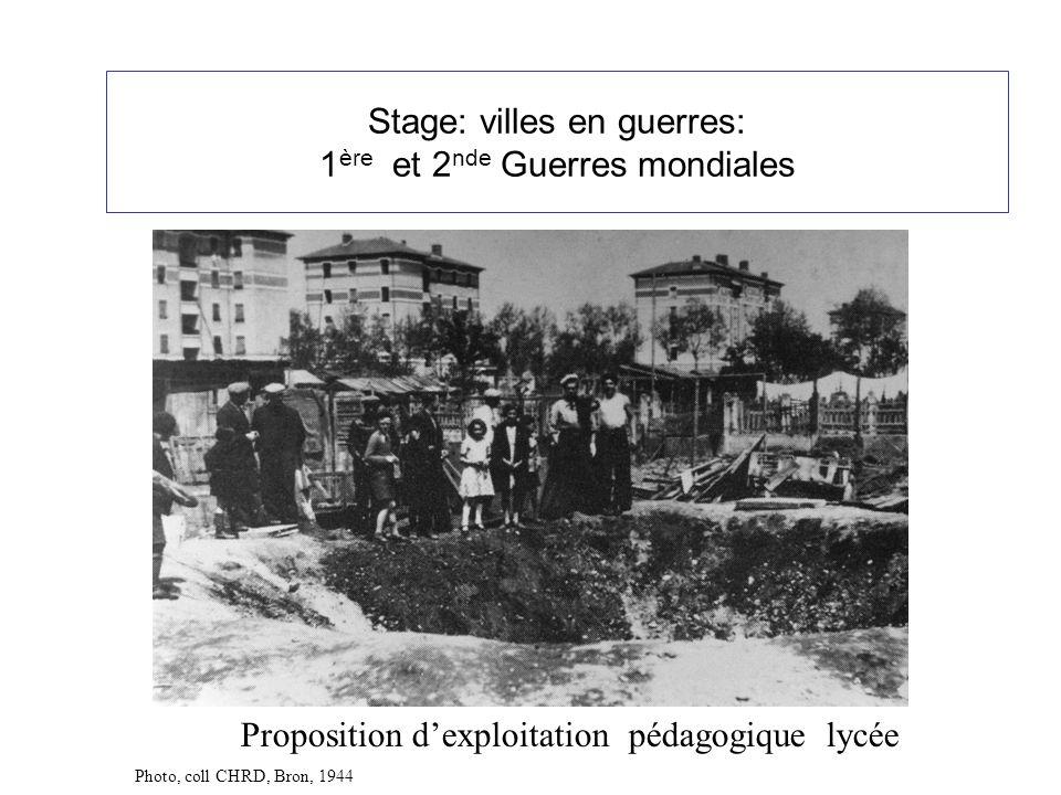 Dans le cadre du nouveau programme dhistoire lycée: Thème 3: la guerre au XXème siècle Chap 1: Guerres mondiales et espoirs de paix:(10h- 10h30): Séquence proposée : Quelles sont les caractéristiques de la guerre totale en ville à travers lexemple de Lyon.