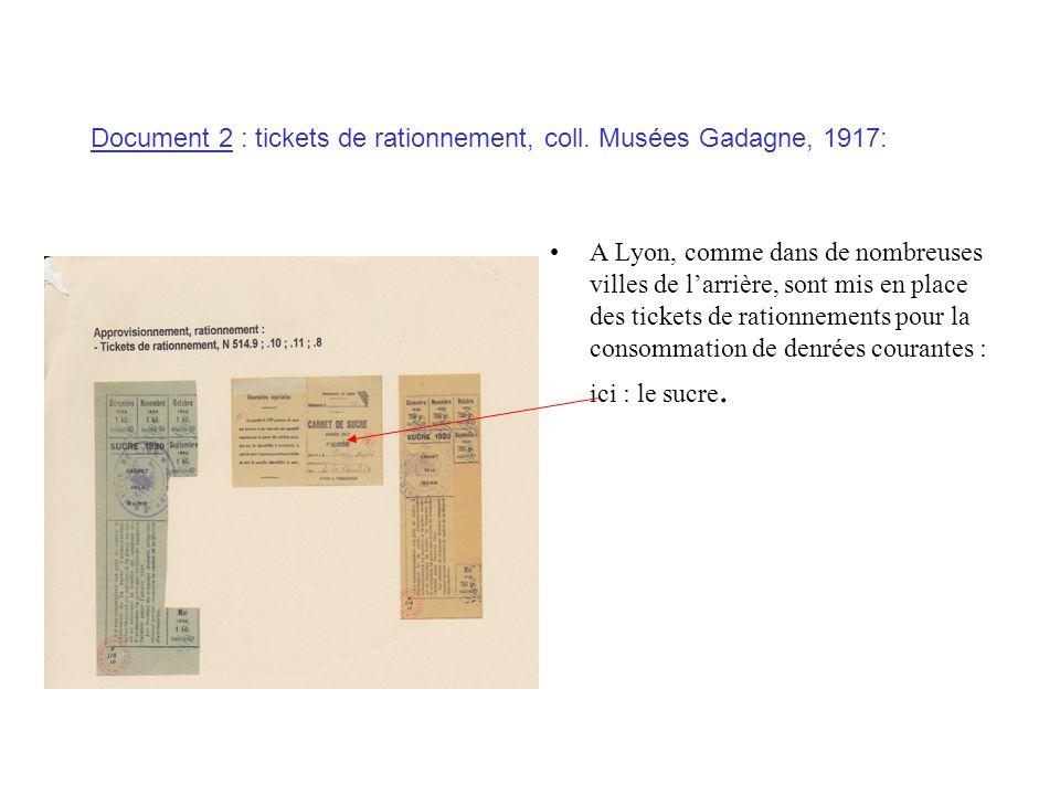 Document 2 : tickets de rationnement, coll. Musées Gadagne, 1917: A Lyon, comme dans de nombreuses villes de larrière, sont mis en place des tickets d