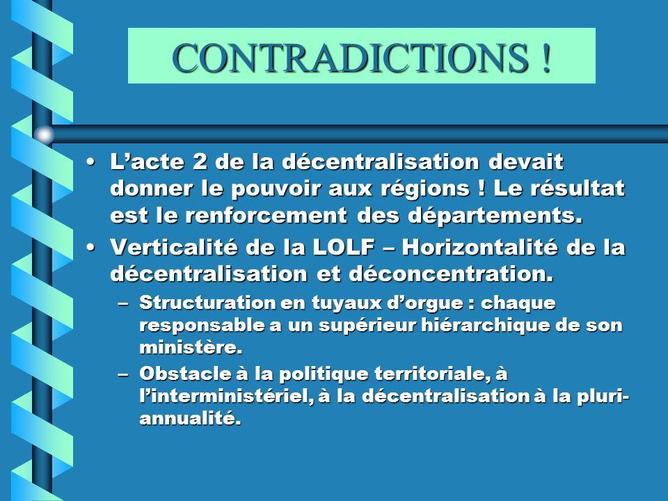CONTRADICTIONS ! Lacte 2 de la décentralisation devait donner le pouvoir aux régions ! Le résultat est le renforcement des départements.Lacte 2 de la