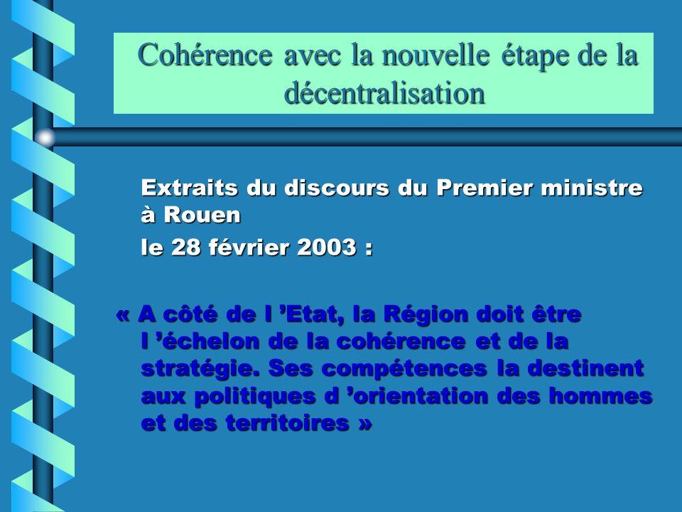 Cohérence avec la nouvelle étape de la décentralisation Cohérence avec la nouvelle étape de la décentralisation Extraits du discours du Premier minist