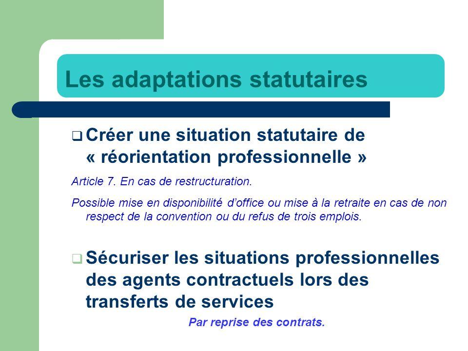 Créer une situation statutaire de « réorientation professionnelle » Article 7.