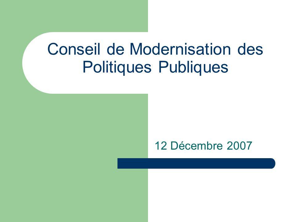 Conseil de Modernisation des Politiques Publiques 12 Décembre 2007