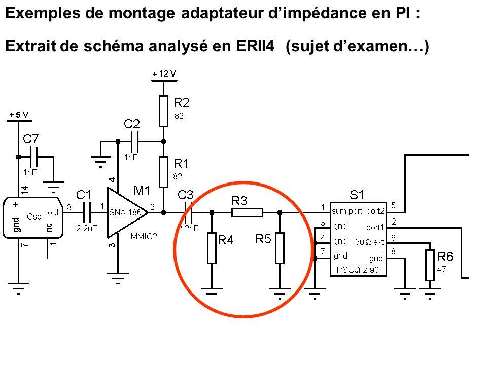 Exemples de montage adaptateur dimpédance en PI : Extrait de schéma analysé en ERII4 (sujet dexamen…)