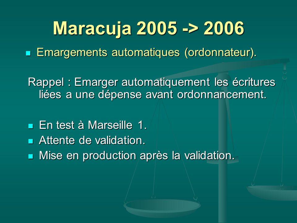 Maracuja 2005 -> 2006 Emargements automatiques (ordonnateur). Emargements automatiques (ordonnateur). Rappel : Emarger automatiquement les écritures l