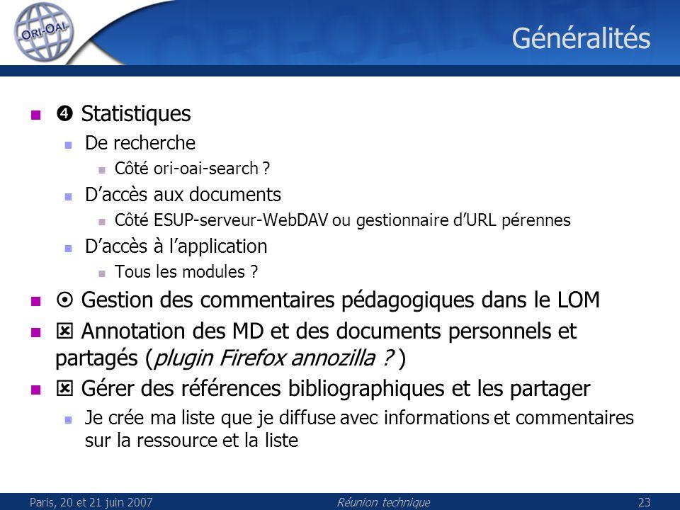 Paris, 20 et 21 juin 2007Réunion technique23 Généralités Statistiques De recherche Côté ori-oai-search .