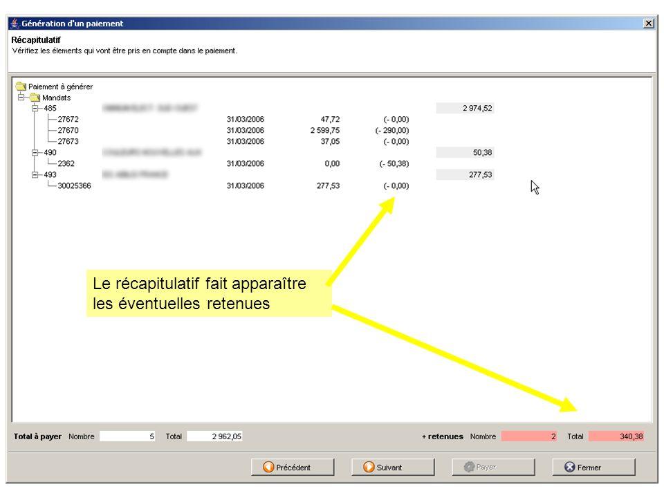 A la fin de la procédure de paiement un message indique les n° des retenues