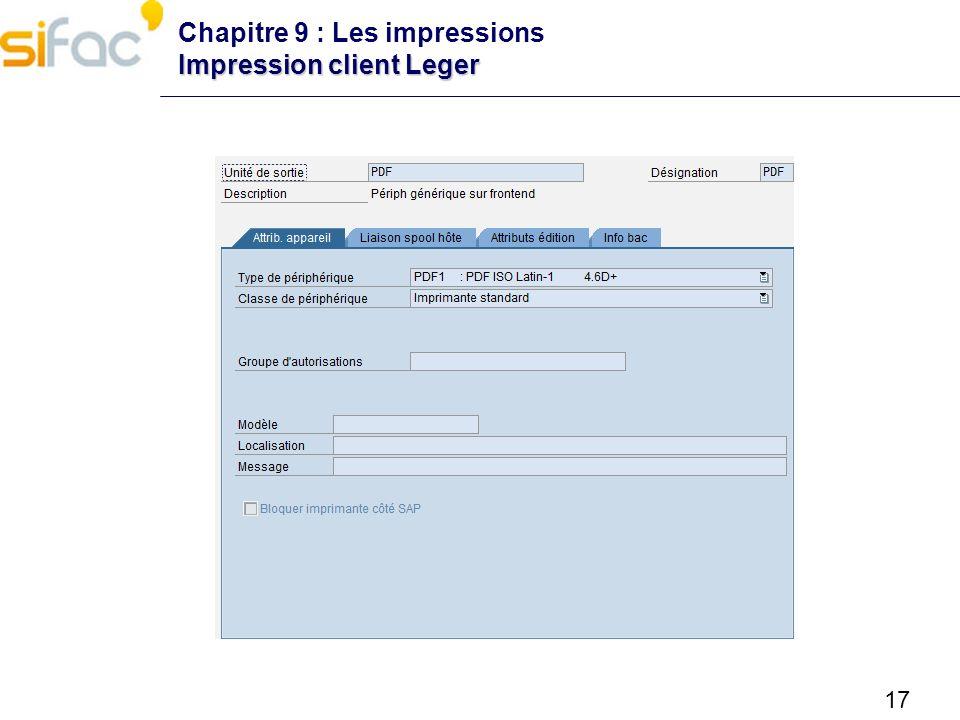 17 Impression client Leger Chapitre 9 : Les impressions Impression client Leger