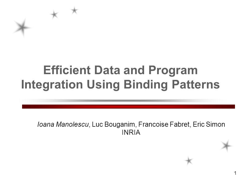 Ioana Manolescu, INRIA Futurs, projet Verso 12BDA 2002 Plan d execution et problemes de performance possibles (1/2) Image(date b ID f ) Image(Id b img f ) OzoneLevels(img b level f ) Trafic(date f ) select i.img, i.date, t.date, o.level from S 1 :Image i, S 2 :OzoneLevels o, S 3 :Trafic t where i.date > t.date and t.date < i.date+3 and i.img=o.img and o.level < 20 S2S2 S3S3 S1S1 S4S4 Appels redondants de programmes Transferts redondants d images Mauvais temps de reponse Trafic Image OzoneLevels σ S1S1 S3S3 S1S1 S2S2 S4S4 S2S2 S2S2 Image S1S1 S1S1