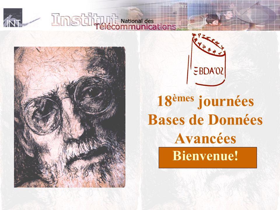 18 èmes journées Bases de Données Avancées Bienvenue!