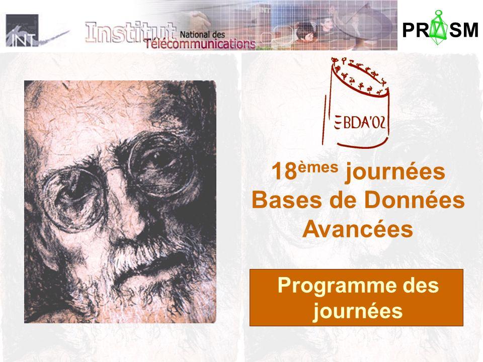 PR SM 18 èmes journées Bases de Données Avancées Programme des journées