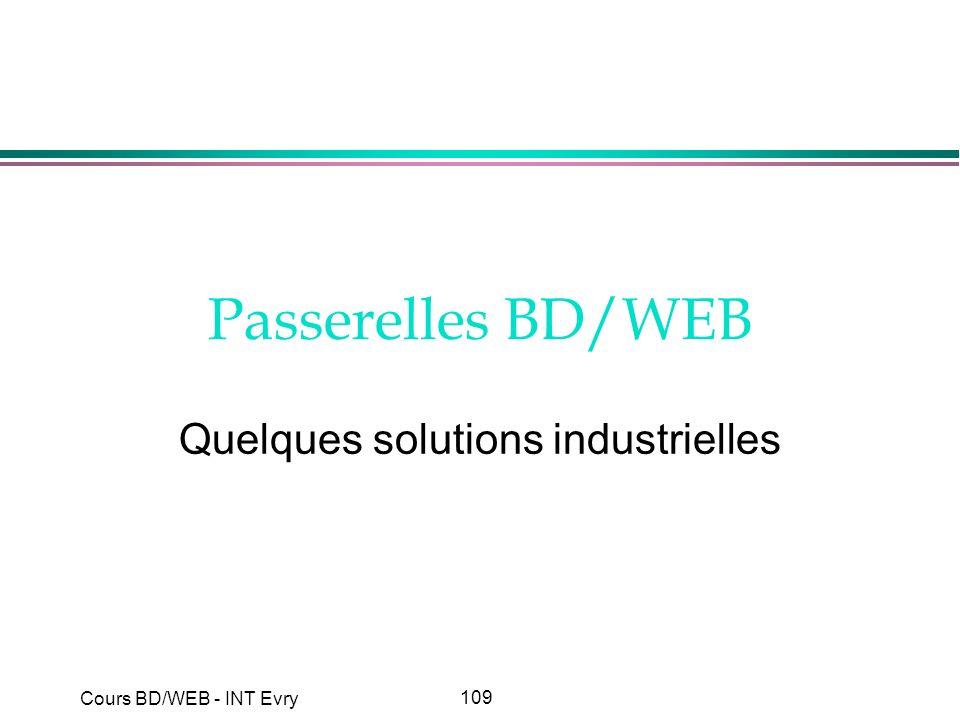 109 Cours BD/WEB - INT Evry Passerelles BD/WEB Quelques solutions industrielles