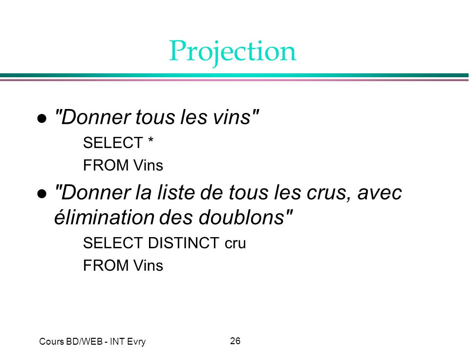 26 Cours BD/WEB - INT Evry Projection l