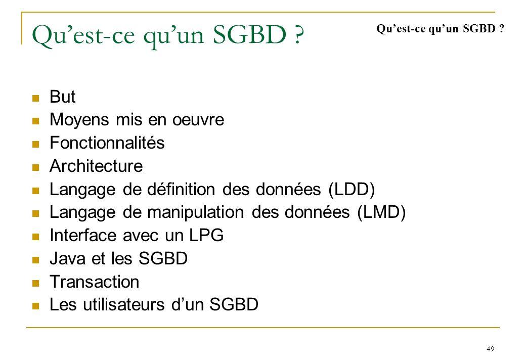 49 Quest-ce quun SGBD .