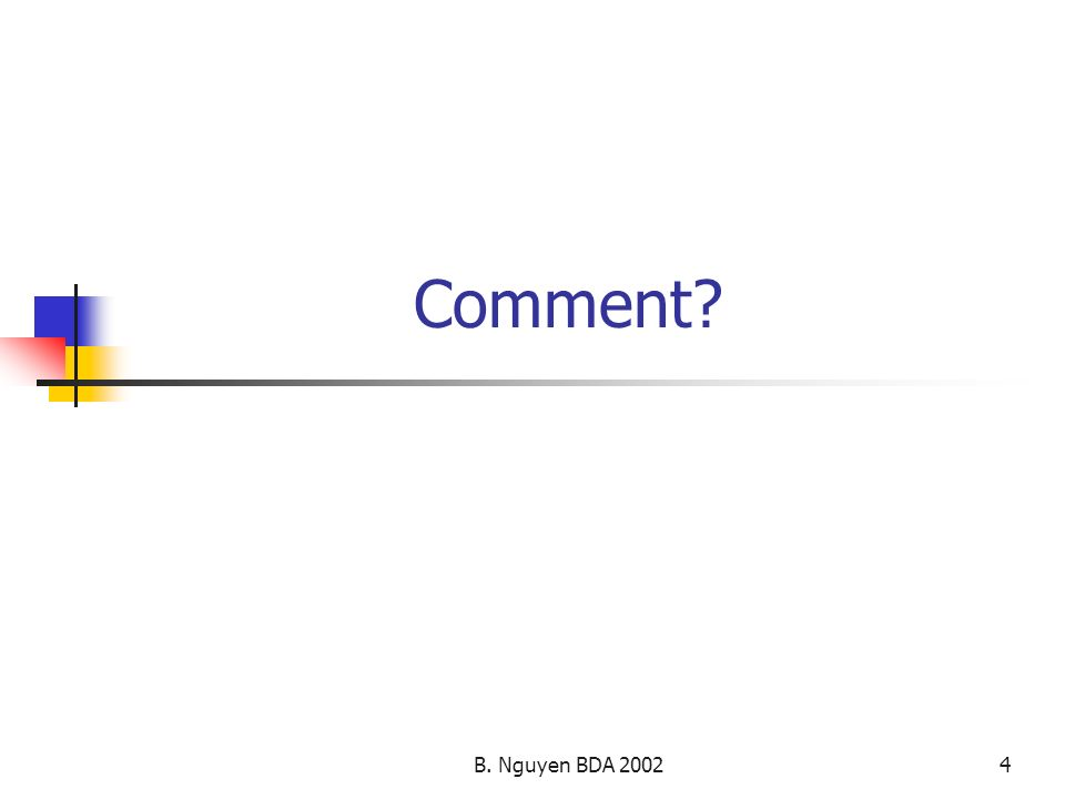 B. Nguyen BDA 20024 Comment?