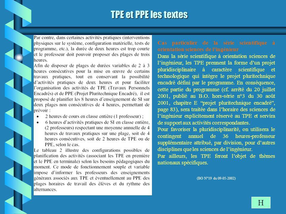 TPE et PPE les textes H Cas particulier de la série scientifique à orientation sciences de lingénieur Dans la série scientifique à orientation science
